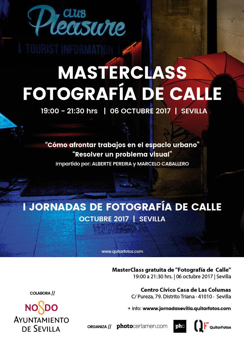 """Cartel """"MasterClass de Fotografía de Calle"""" de las I Jornadas de Fotografía de Calle. Centro Cívico Casa de Las Columnas, Ayuntamiento de Sevilla."""