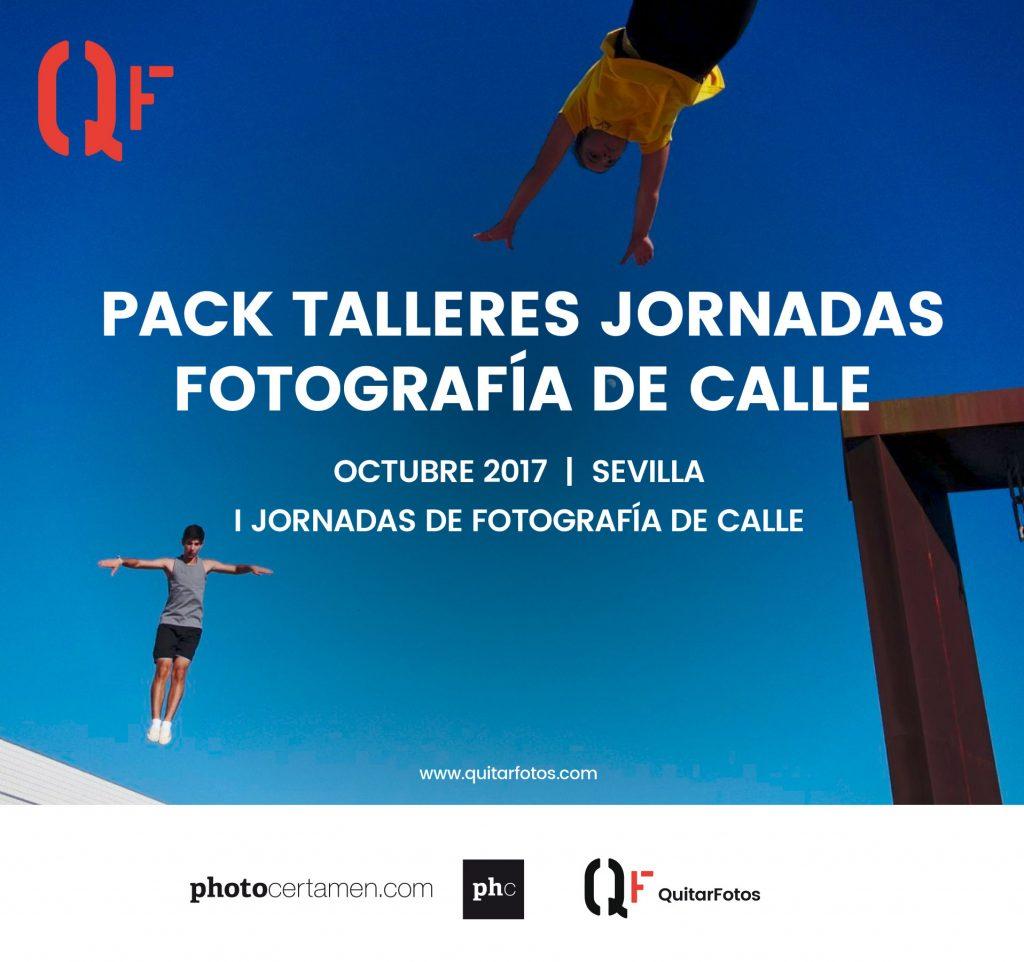 Pack Talleres Jornadas Fotografía de Calle 2017 · Sevilla