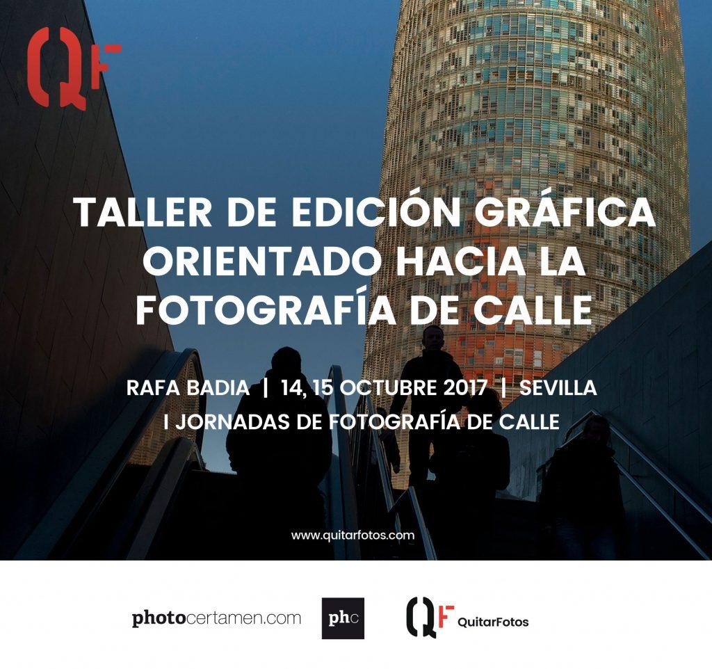 Taller de Edición Gráfica orientado hacia la Fotografía de Calle en Sevilla por Rafa Badia. I Jornadas de Fotografía de Calle en Sevilla.