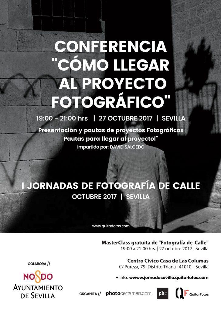 """Conferencias """"CÓMO LLEGAR AL PROYECTO FOTOGRÁFICO"""" en las """"I Jornadas de Fotografía de Calle"""" en Sevilla"""