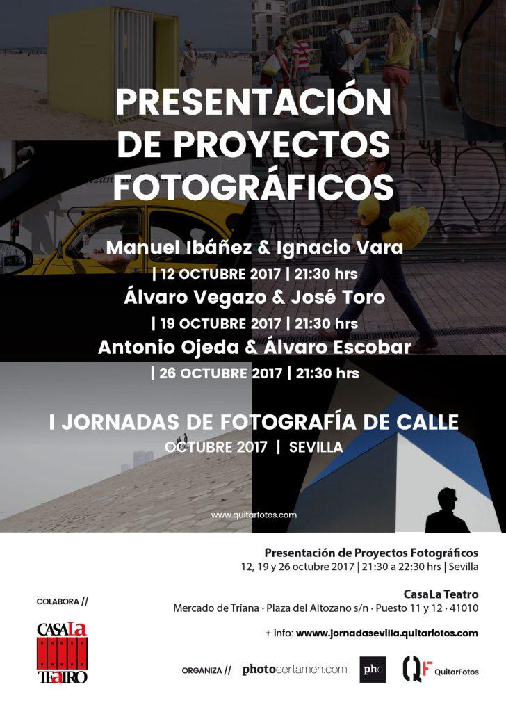 PRESENTACIÓN DE PROYECTOS FOTOGRÁFICOS · Jornadas de Fotografía de Calle en Sevilla